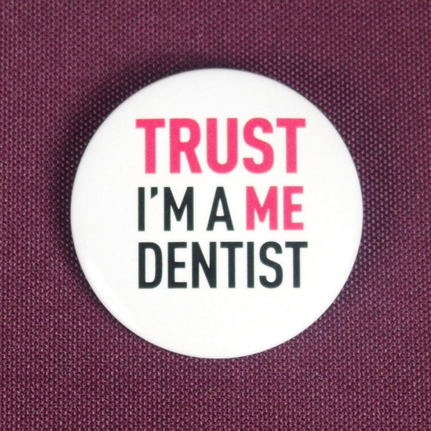 Badge Trust Me I'm a dentist