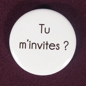 Badge Tu m'invites