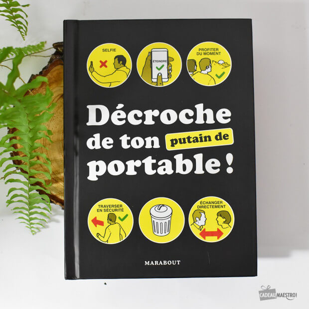 "Guide ""Décroche de ton Putain de Portable"""